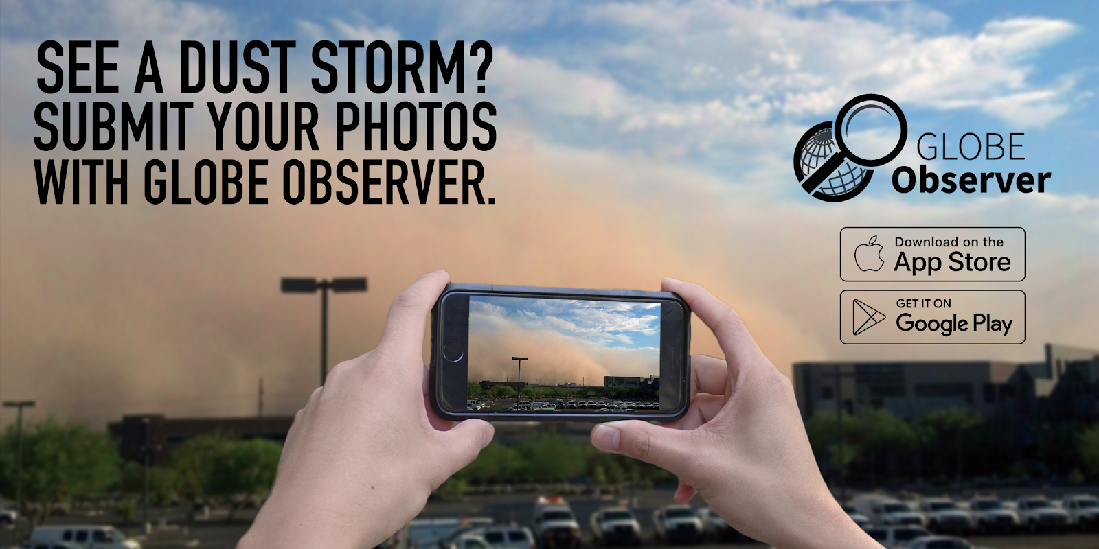 See a dust storm? Submit your photos with GLOBE Observer.