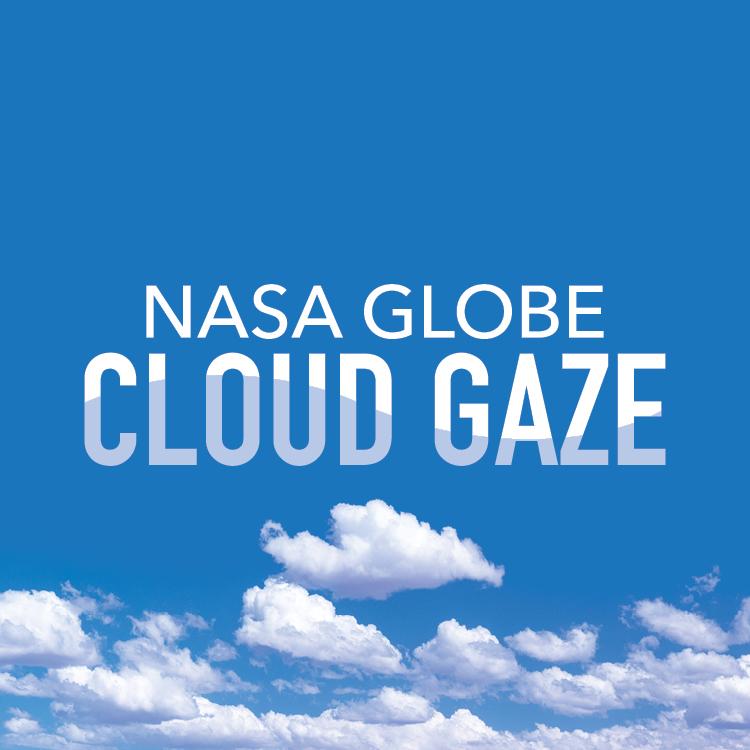NASA GLOBE CLOUD GAZE