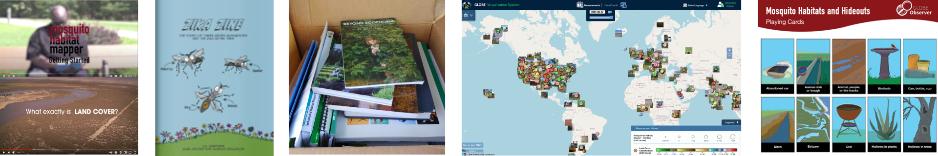 Composite of learn activities, from left: watch a video, the cover of the Zika Zine, a box of books, the GLOBE Visualization System, one page of the Mosquito Habitats and Hideouts activity