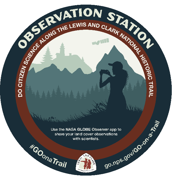 GO on a Trail, do citizen science along the Lewis and Clark National Historic Trail. Use the NASA GLOBE Observer app to share your land cover observations with scientists.
