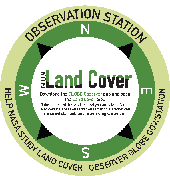 Land Cover Observation Station: Download the GLOBE Observer app and open the Land Cover tool. Take photos of the land around you and classify the land cover. Repeat observations from this station can help scientists track land cover changes over time.